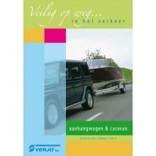 Veilig de weg op, aanhangwagen/caravan